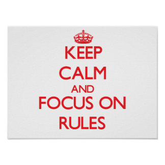 Guarde la calma y el foco en reglas impresiones