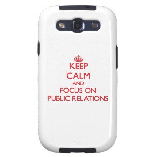 Guarde la calma y el foco en relaciones públicas galaxy SIII fundas