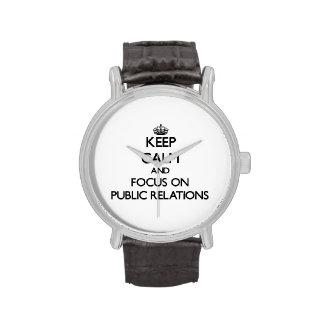 Guarde la calma y el foco en relaciones públicas relojes de mano