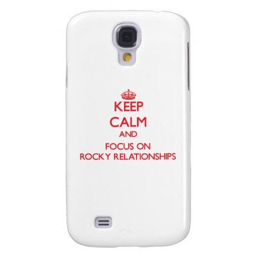 Guarde la calma y el foco en relaciones rocosas