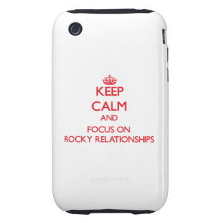 Guarde la calma y el foco en relaciones rocosas tough iPhone 3 carcasas