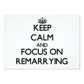 """Guarde la calma y el foco en Remarrying Invitación 5"""" X 7"""""""
