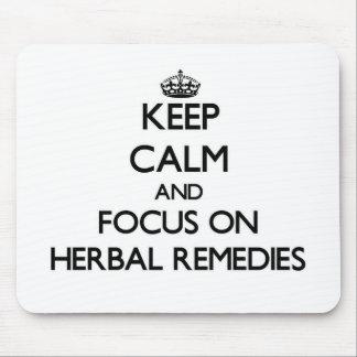 Guarde la calma y el foco en remedios herbarios alfombrillas de raton