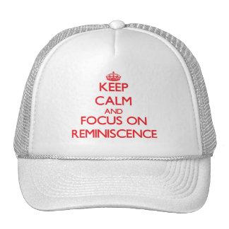 Guarde la calma y el foco en reminiscencia gorros