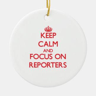 Guarde la calma y el foco en reporteros
