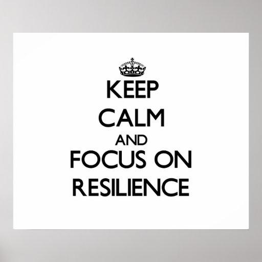 Guarde la calma y el foco en resistencia póster