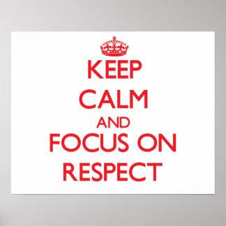 Guarde la calma y el foco en respecto póster