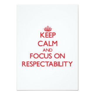 """Guarde la calma y el foco en respetabilidad invitación 5"""" x 7"""""""