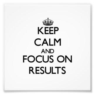 Guarde la calma y el foco en resultados