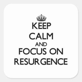 Guarde la calma y el foco en resurgimiento colcomanias cuadradass