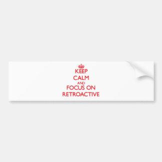 Guarde la calma y el foco en retroactivo etiqueta de parachoque