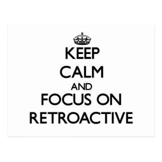 Guarde la calma y el foco en retroactivo