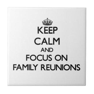 Guarde la calma y el foco en reuniones de familia azulejo ceramica