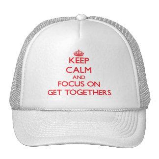 Guarde la calma y el foco en reuniones gorra