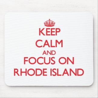 Guarde la calma y el foco en Rhode Island Alfombrillas De Raton