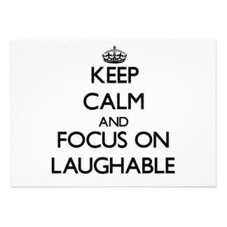 Guarde la calma y el foco en ridículo