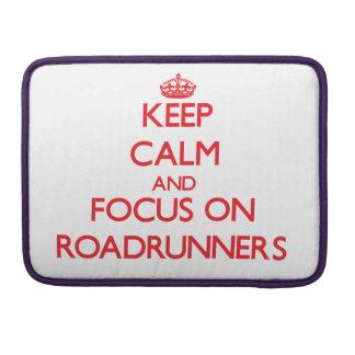 Guarde la calma y el foco en Roadrunners