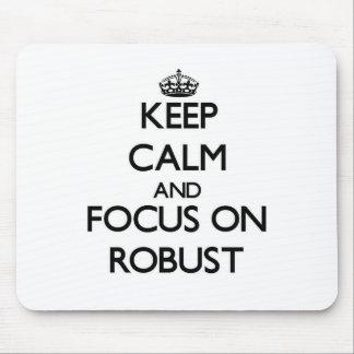 Guarde la calma y el foco en robusto alfombrilla de raton