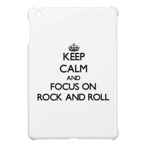 Guarde la calma y el foco en rock-and-roll