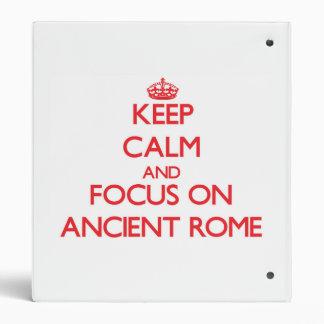 Guarde la calma y el foco en Roma antigua