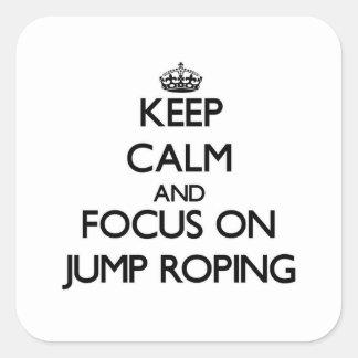 Guarde la calma y el foco en Roping del salto Colcomanias Cuadradases