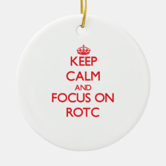 Guarde la calma y el foco en Rotc Adorno Redondo De Cerámica