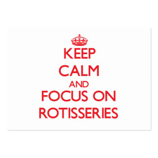 Guarde la calma y el foco en Rotisseries Tarjetas De Visita Grandes