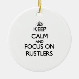 Guarde la calma y el foco en Rustlers Adornos