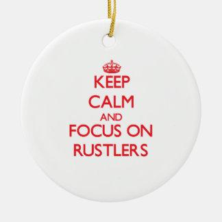 Guarde la calma y el foco en Rustlers Adorno