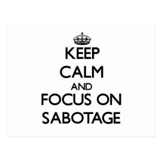 Guarde la calma y el foco en sabotaje postal
