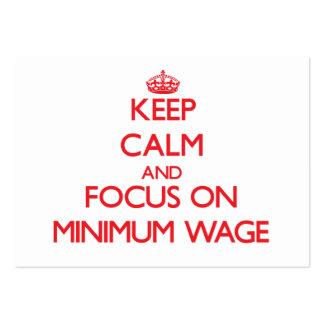 Guarde la calma y el foco en salario mínimo tarjetas de visita grandes