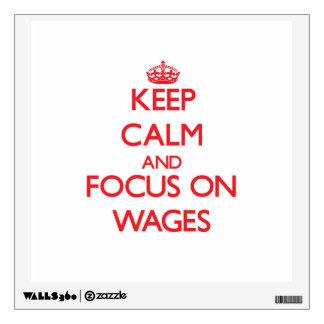 Guarde la calma y el foco en salarios