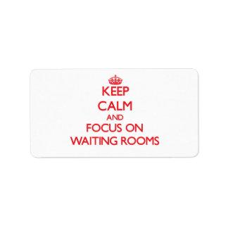 Guarde la calma y el foco en salas de espera etiquetas de dirección