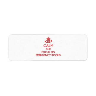 Guarde la calma y el foco en SALAS de URGENCIAS Etiqueta De Remite