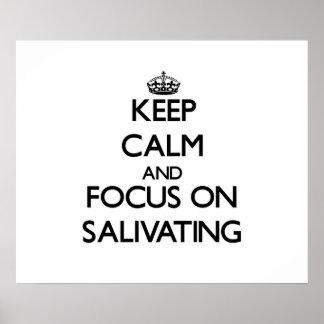 Guarde la calma y el foco en Salivating Impresiones