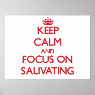 Guarde la calma y el foco en Salivating