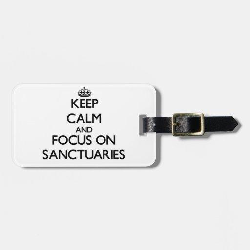 Guarde la calma y el foco en santuarios etiquetas bolsa