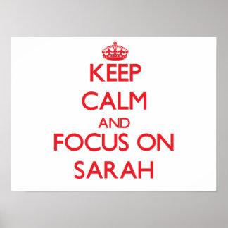 Guarde la calma y el foco en Sarah Posters