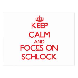 Guarde la calma y el foco en Schlock Postales