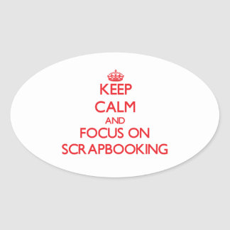 Guarde la calma y el foco en Scrapbooking Colcomanias De Oval Personalizadas