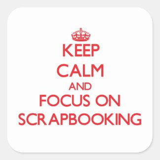 Guarde la calma y el foco en Scrapbooking Calcomanías Cuadradass