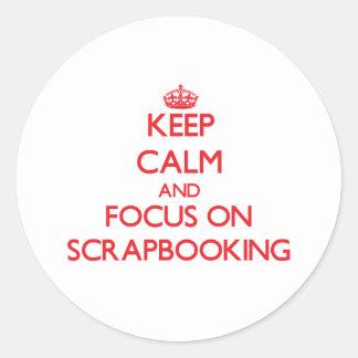 Guarde la calma y el foco en Scrapbooking Pegatinas Redondas