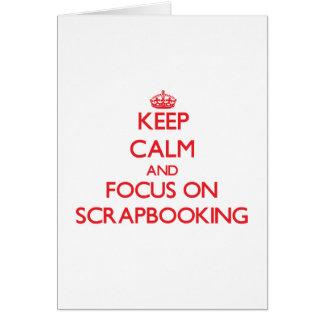Guarde la calma y el foco en Scrapbooking Felicitacion