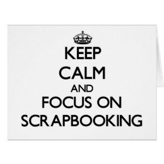 Guarde la calma y el foco en Scrapbooking Tarjeta De Felicitación Grande