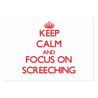Guarde la calma y el foco en Screeching