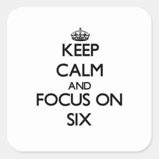 Guarde la calma y el foco en seis pegatinas cuadradases