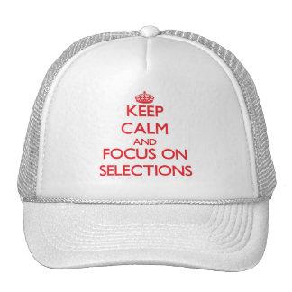 Guarde la calma y el foco en selecciones gorros bordados