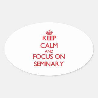 Guarde la calma y el foco en seminario calcomanías de ovales personalizadas