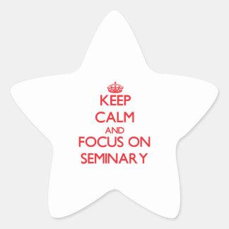 Guarde la calma y el foco en seminario calcomania forma de estrella
