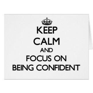 Guarde la calma y el foco en sentirse confiado